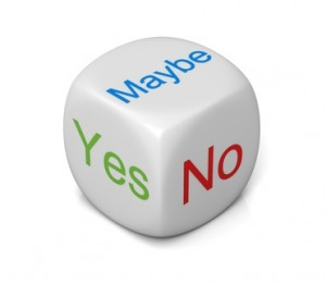 Yes, no, maybe options