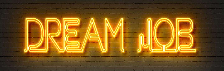 Neon 'Dream Job' Sign